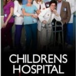 'Children's Hospital' Shows Acting Like a Kid is Still Fun
