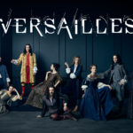 'Versailles' Premiering October 1 On Ovation