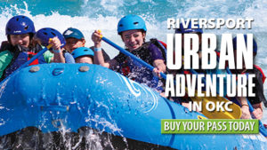 Riversport Adventures of OKC for a Great Time In the Oklahoma Heat